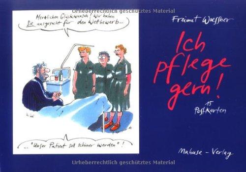 9783935964500: Ich pflege gern! - Postkarten-Buch: Set mit 15 Postkarten