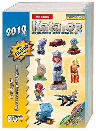 9783935976602: Katalog Spielzeug aus dem Ei 2010 - Katalog f�r �berraschungseierfiguren