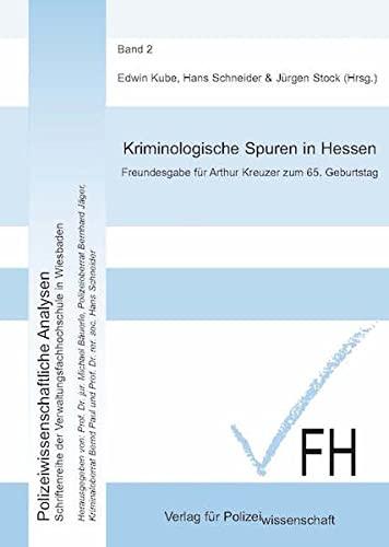 9783935979160: Kriminologische Spuren in Hessen: Freundesgabe für Arthur Kreuzer zum 65. Geburtstag