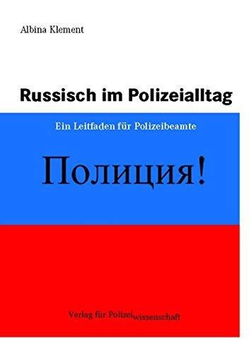 9783935979474: Russisch im Polizeialltag: Ein Leitfaden für Polizeibeamte