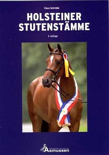 Holsteiner Stutenstämme: Claus Schridde