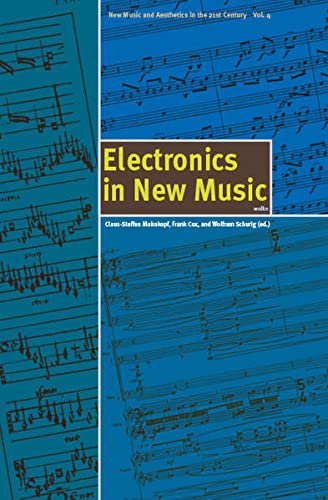 9783936000153: Electronics in New Music