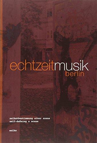 9783936000825: Echtzeitmusik Berlin