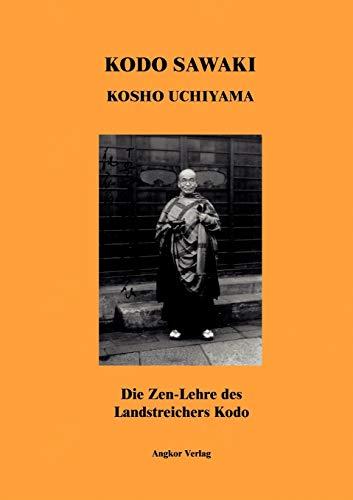 9783936018516: Die Zen-Lehre des Landstreichers Kodo