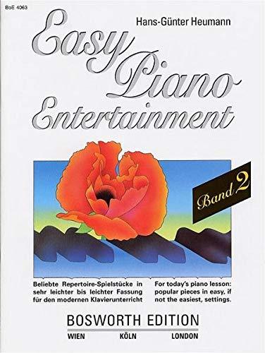 9783936026511: Easy Piano Entertainment 2: Beliebte Repertoire-Spielstücke in sehr leichter bis leichter Fassung