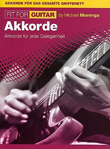 9783936026849: Michael Morenga: Fit For Guitar - Akkorde