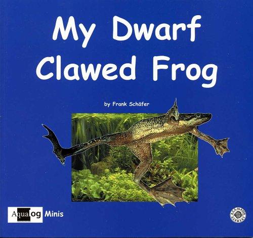 My dwarf clawed frog / by Frank: Schäfer, Frank, Ulrich