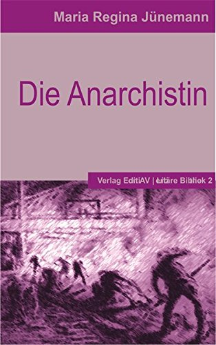 9783936049923: Die Anarchistin