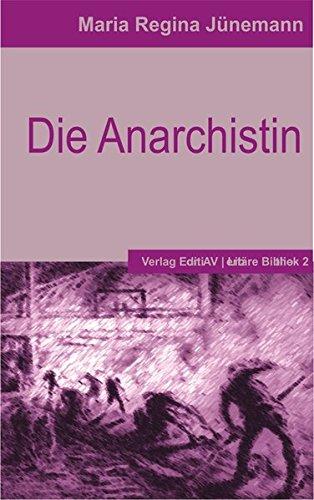 9783936049923: Die Anarchistin: Historischer Roman