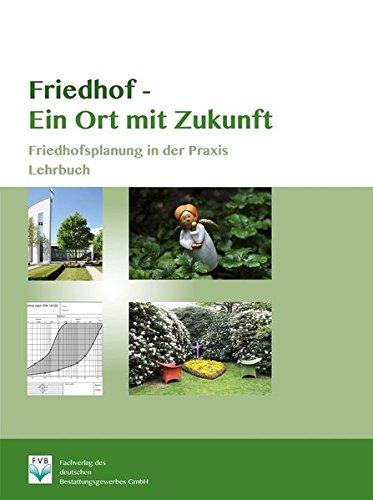 Friedhof- Ein Ort mit Zukunft: Thomas Struchholz