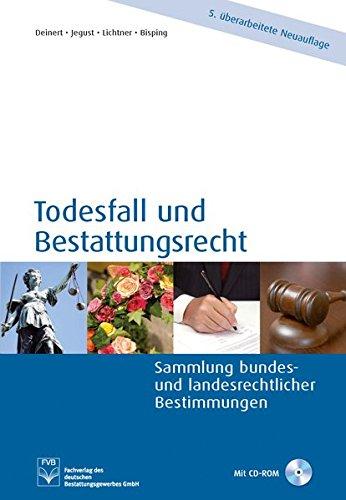 9783936057430: Todesfall und Bestattungsrecht: Sammlung bundes- und landesrechtlicher Bestimmungen