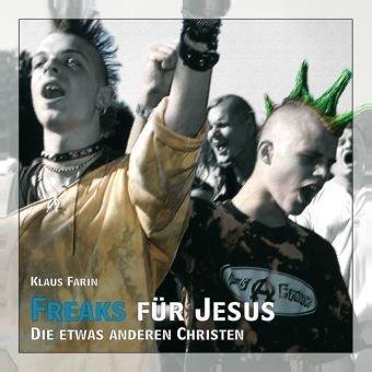 9783936068092: Die Jesus Freaks