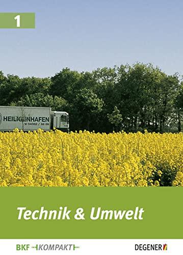 Technik & Umwelt BKF-Kompakt: Heigl, Winfried