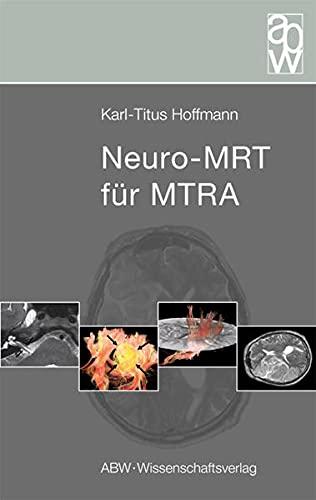 9783936072938: Neuro-MRT für MTRA