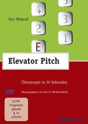 9783936075564: Elevator Pitch - Überzeugen in 30 Sekunden [Alemania] [DVD]