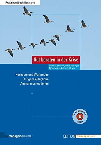 Gut beraten in der Krise: Gunther Schmidt