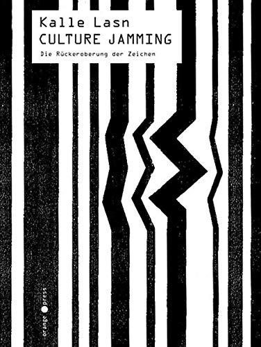 Culture Jamming - Das Manifest der Anti-Werbung (3936086222) by Kalle Lasn
