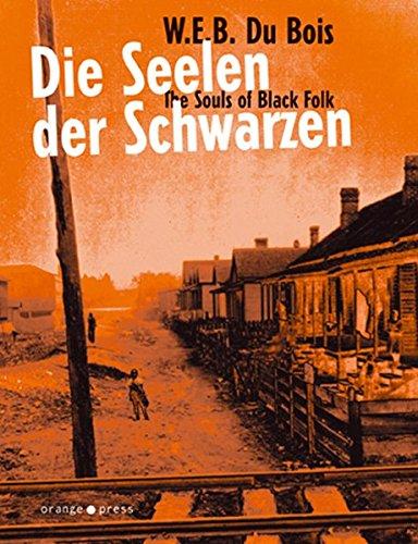 9783936086386: Die Seelen der Schwarzen. The Souls of Black Folk