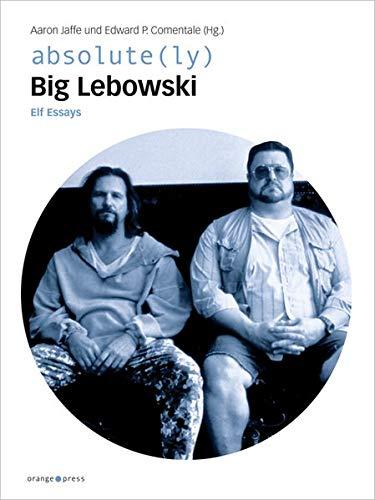 9783936086522: absolute(ly) Big Lebowski: Elf Essays