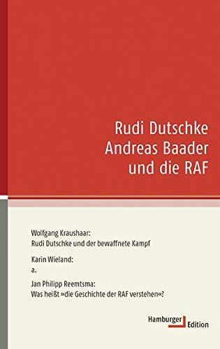 9783936096545: Rudi Dutschke, Andreas Baader und die RAF