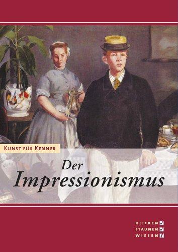 9783936122534: Kunst für Kenner - Der Impressionismus
