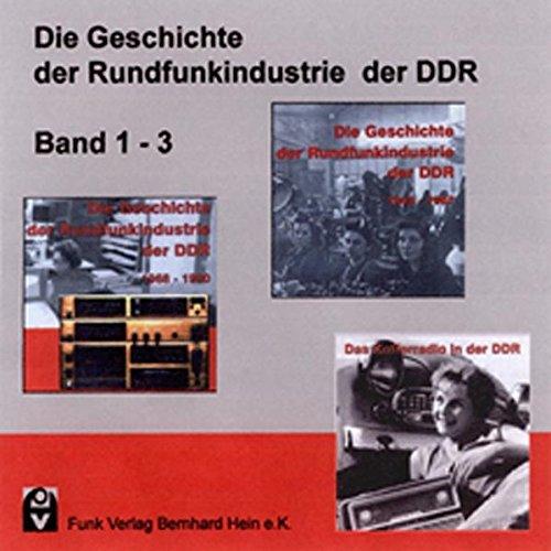 9783936124873: Die Geschichte der Rundfunkindustrie der DDR: Band 1-3 (Livre en allemand)
