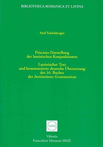 Priscians Darstellung der lateinischen Konjunktionen: Axel Schönberger