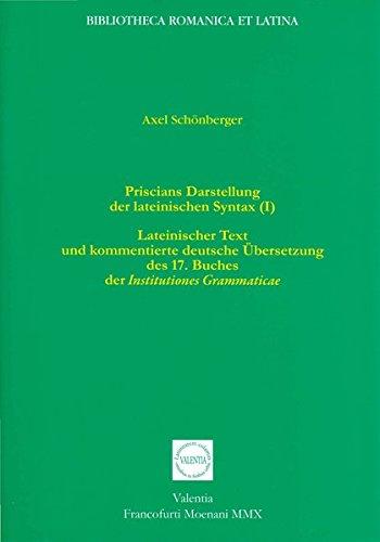 9783936132106: Priscians Darstellung der lateinischen Syntax