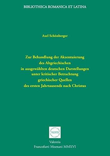 Zur Behandlung der Akzentuierung des Altgriechischen in: Schönberger, Axel: