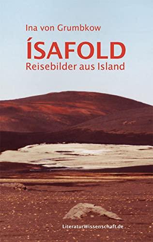 9783936134155: Ísafold: Reisebilder aus Island (Livre en allemand)