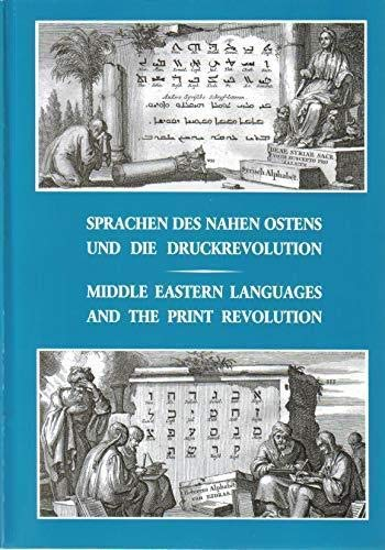 9783936136029: Middle Eastern languages and the print revolution: A cross- cultural encounter : a catalogue and companion to the Exhibition