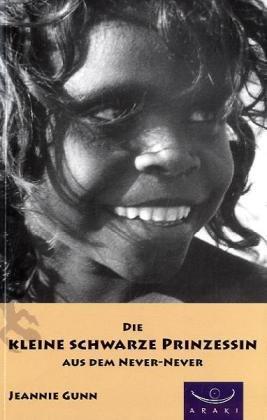 9783936149395: Die kleine schwarze Prinzessin aus dem Never-Never: Übersetzt von Leni Rüegg