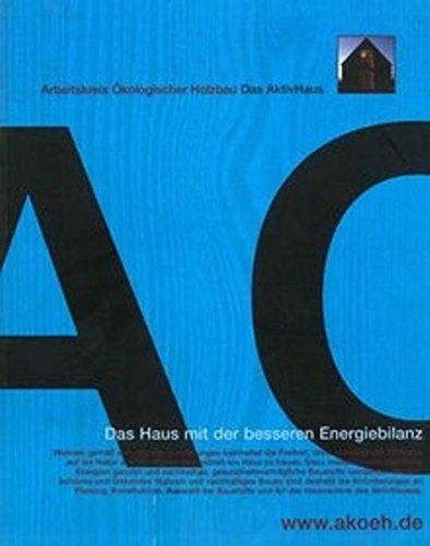 9783936154054: Das AktivHaus AKÖH: Das Haus mit der besseren Energiebilanz (Livre en allemand)