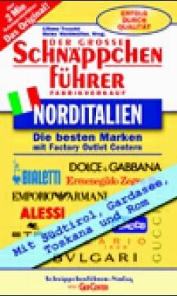 9783936161359: Schnäppchenführer Norditalien