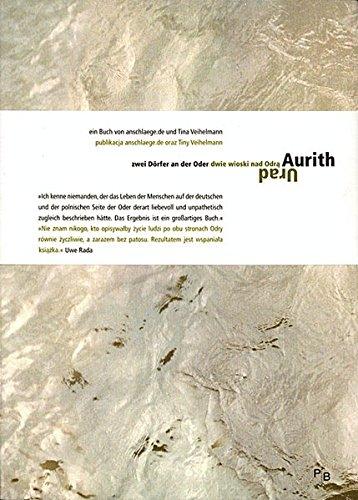 9783936168389: Aurith, zwei Dörfer an der Oder. 2 Bücher in einem.