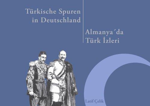 9783936172089: Türkische Spuren in Deutschland: Almanya'da Türk Izleri