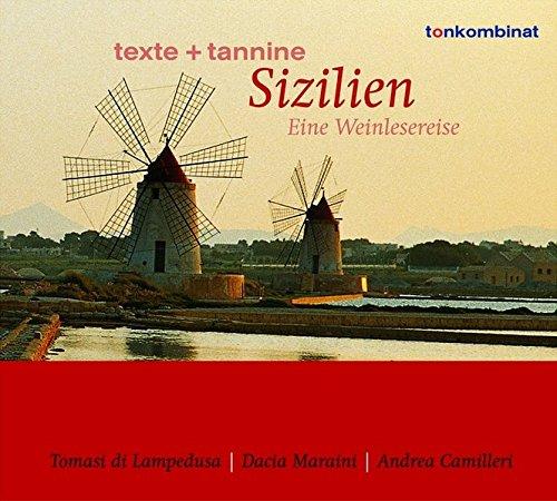 Texte und Tannine: Sizilien. Eine Weinlesereise: Redl, Christian, Petri,