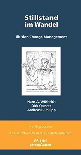 9783936179026: Stillstand im Wandel!: Illusion Change Management