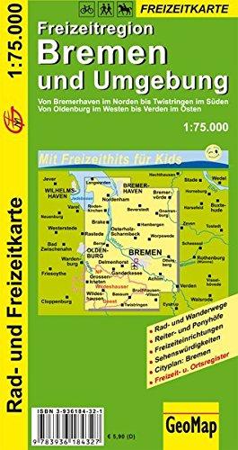 9783936184327: Freizeitregion Bremen und Umgebung 1 : 75.000 / Wander- und Freizeitkarte: Von Bremerhaven im Norden bis Twistringen im Süden - Von Oldenburg im Westen bis Verden im Osten