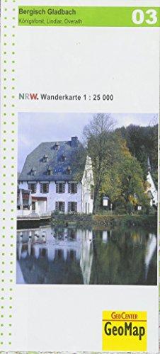9783936184549: NRW Wanderkarte 03 Bergisch-Gladbach 1 : 25 000: Königsforst, Lindlar, Overath