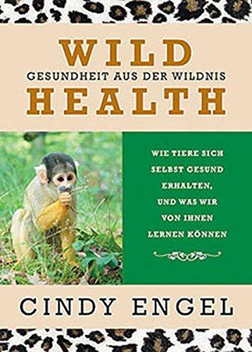 9783936188172: Wild Health