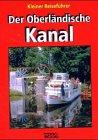 9783936194074: Der oberl�ndische Kanal: Kleiner Reisef�hrer
