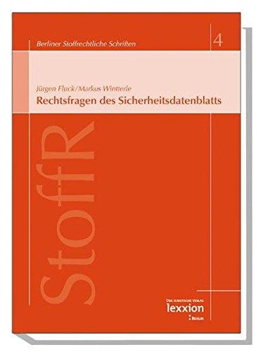 9783936232660: Rechtsfragen des Sicherheitsdatenblattes (Berliner Stoffrechtliche Schriften)