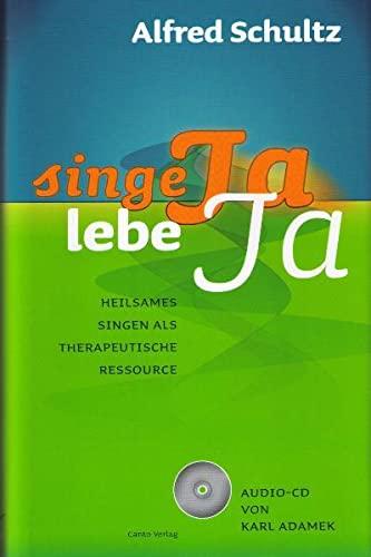 9783936255232 - Schultz, Alfred: Schultz, A: Singe JA, lebe JA - Книга