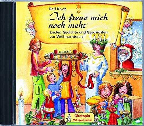 9783936286496: Ich freue mich noch mehr: Lieder, Gedichte und Geschichten zur Weihnachtszeit