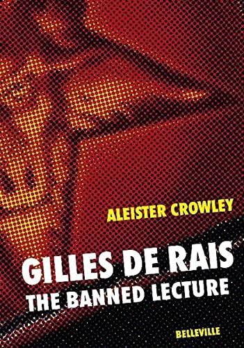 Gilles de Rais - Aleister Crowley