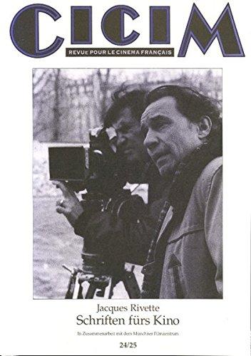 Schriften fürs Kino: Jacques Rivette