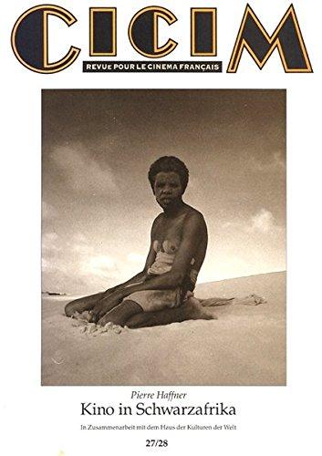 Kino in Schwarzafrika: Pierre Haffner