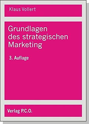 9783936299397: Grundlagen des strategischen Marketing: Komparative Konkurrenzvorteile aufbauen und erhalten (Livre en allemand)