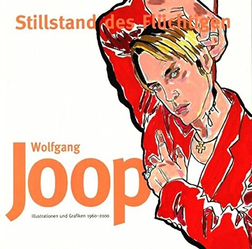 Stillstand des Flüchtigen: Wolfgang Joop